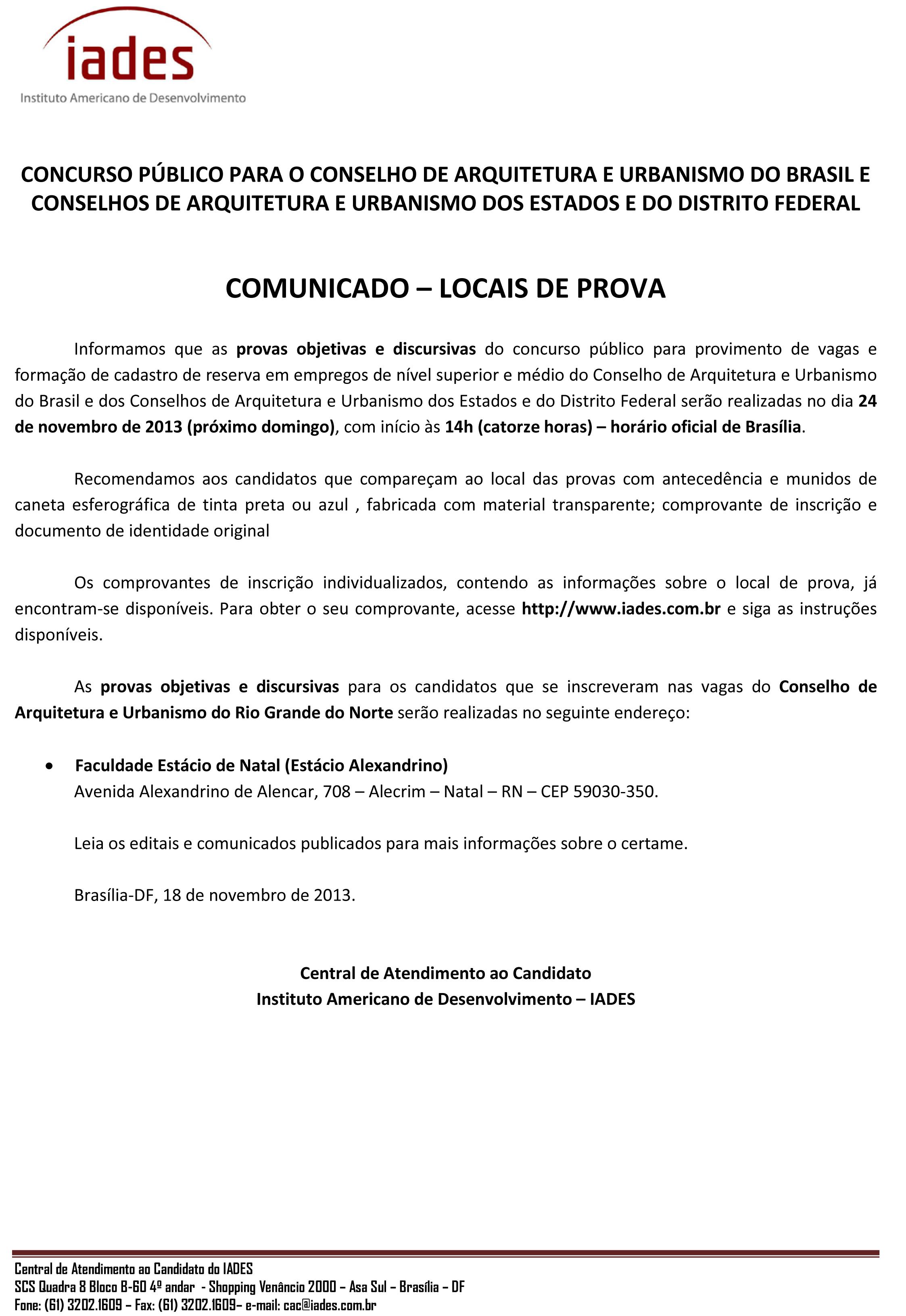 Concurso CAU RN – COMUNICADO – LOCAIS DE PROVA   CAU RN 6c5ceb1265